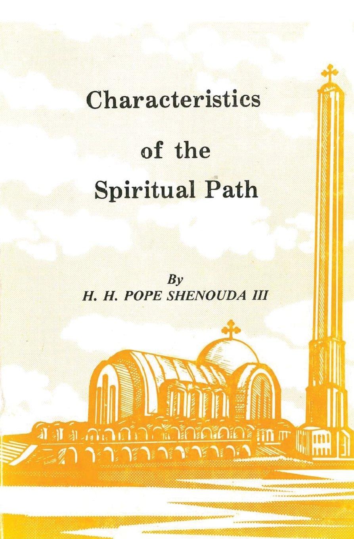 Characteristics of the Spiritual Path