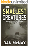 THE SMALLEST CREATURES: a fateful road trip full of murder, mystery and suspense