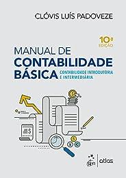 Manual de Contabilidade Básica - Contabilidade Introdutória e Intermediária