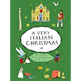 A Very Italian Christmas: The Greatest Italian Holiday Stories of All Time (Very Christmas, 3)