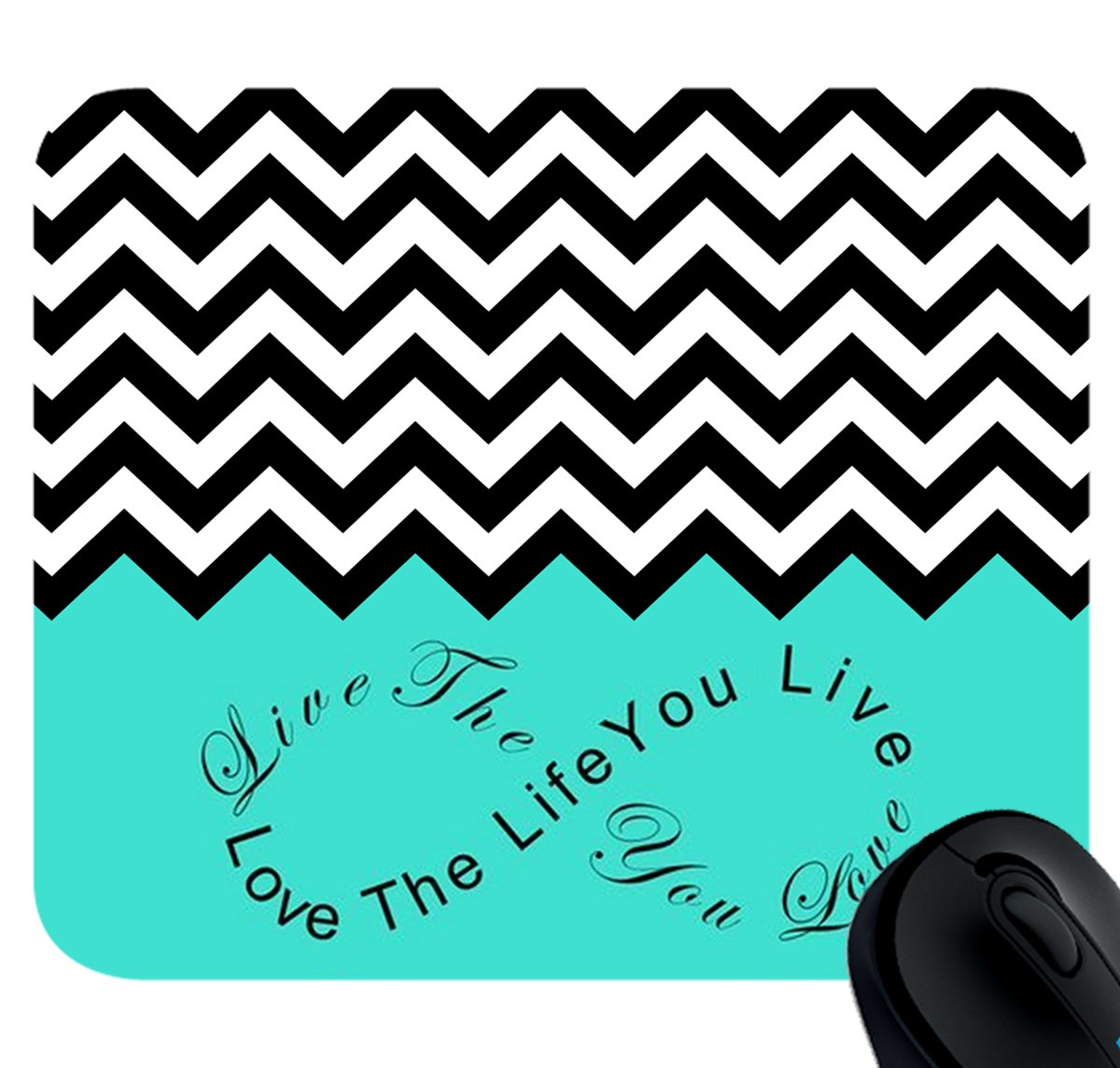 Live the Life You Love Love the Life You Live Turquoise Black Chevron Custom Mouse pad
