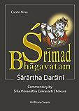 Śrīmad Bhāgavatam, Ninth Canto: with Sārārtha-darśinī commentary