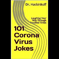 101 Coronavirus Jokes: Laughing Your Way Through Troubled Times