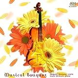 音楽の花束 〜ヴァイオリンを愛する人へ〜