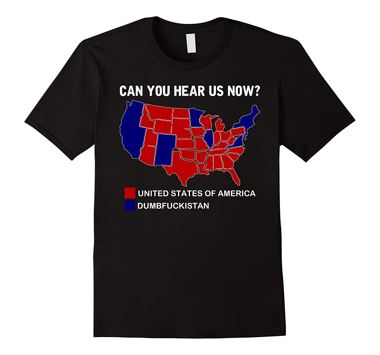 Can You Hear Us Now Shirt Funny Election 2016 map Shirt Goatstee