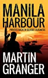 Manila Harbour - A fast-paced tale of modern-day piracy!