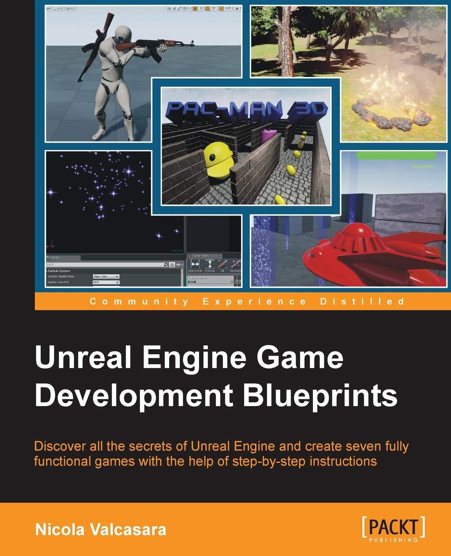 Amazon com: Unreal Engine Game Development Blueprints