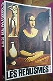 Les Réalismes : Paris, Centre Georges Pompidou, 17 décembre 1980-20 avril 1981, Staatliche Kunsthalle Berlin, 10 mai-30 juin 1981