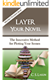 Layer Your Novel: The Innovative Method for Plotting Your Scenes (The Writer's Toolbox Series) (English Edition)