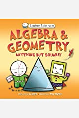 Basher Science: Algebra and Geometry Paperback