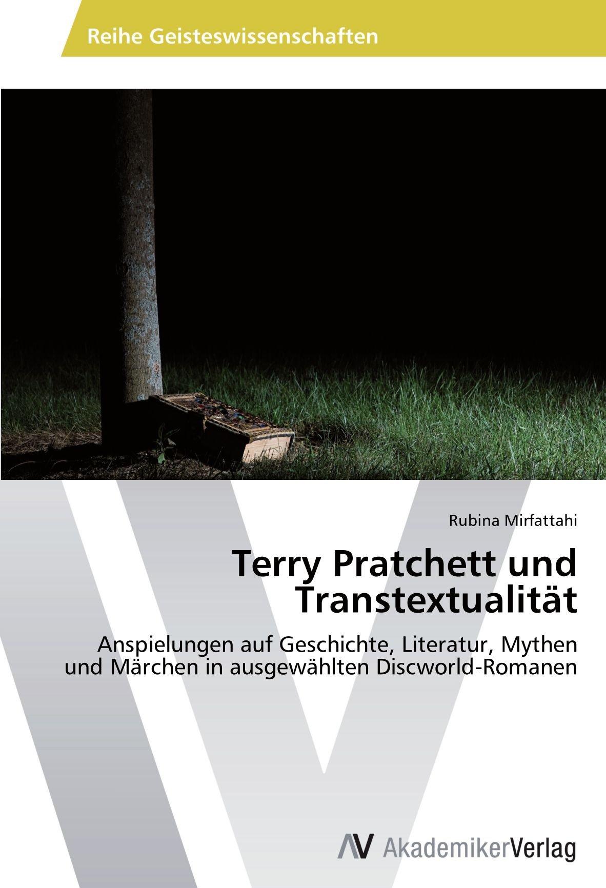 Download Terry Pratchett und Transtextualität: Anspielungen auf Geschichte, Literatur, Mythen und Märchen in ausgewählten Discworld-Romanen (German Edition) pdf