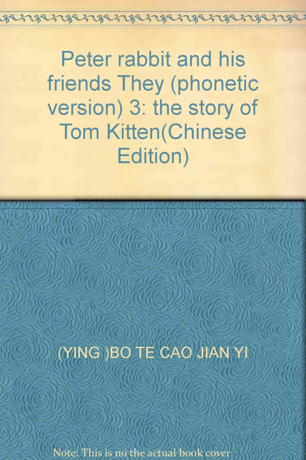 Peter rabbit and his friends They (phonetic version) 3: the story of Tom Kitten(Chinese Edition) pdf epub