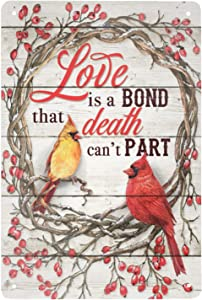 Super durable Love is a Bond That Death can't Part Cardinal Bird-tin Signs Vintage Kitchen Garage bar Coffee Shop Home Wall Decoration 8x12 inch Metal Sign