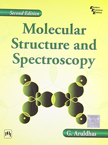 Molecular Structure and Spectroscopy (second edition)