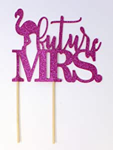 All About Details Flamingo Theme Future Mrs. Cake Topper, 1PC, Bridal Shower, Engagement Party, Wedding, Photo Props (Pink)
