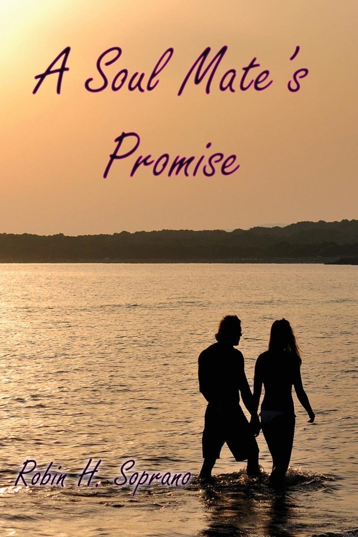 Read Online A Soul Mate's Promise pdf epub