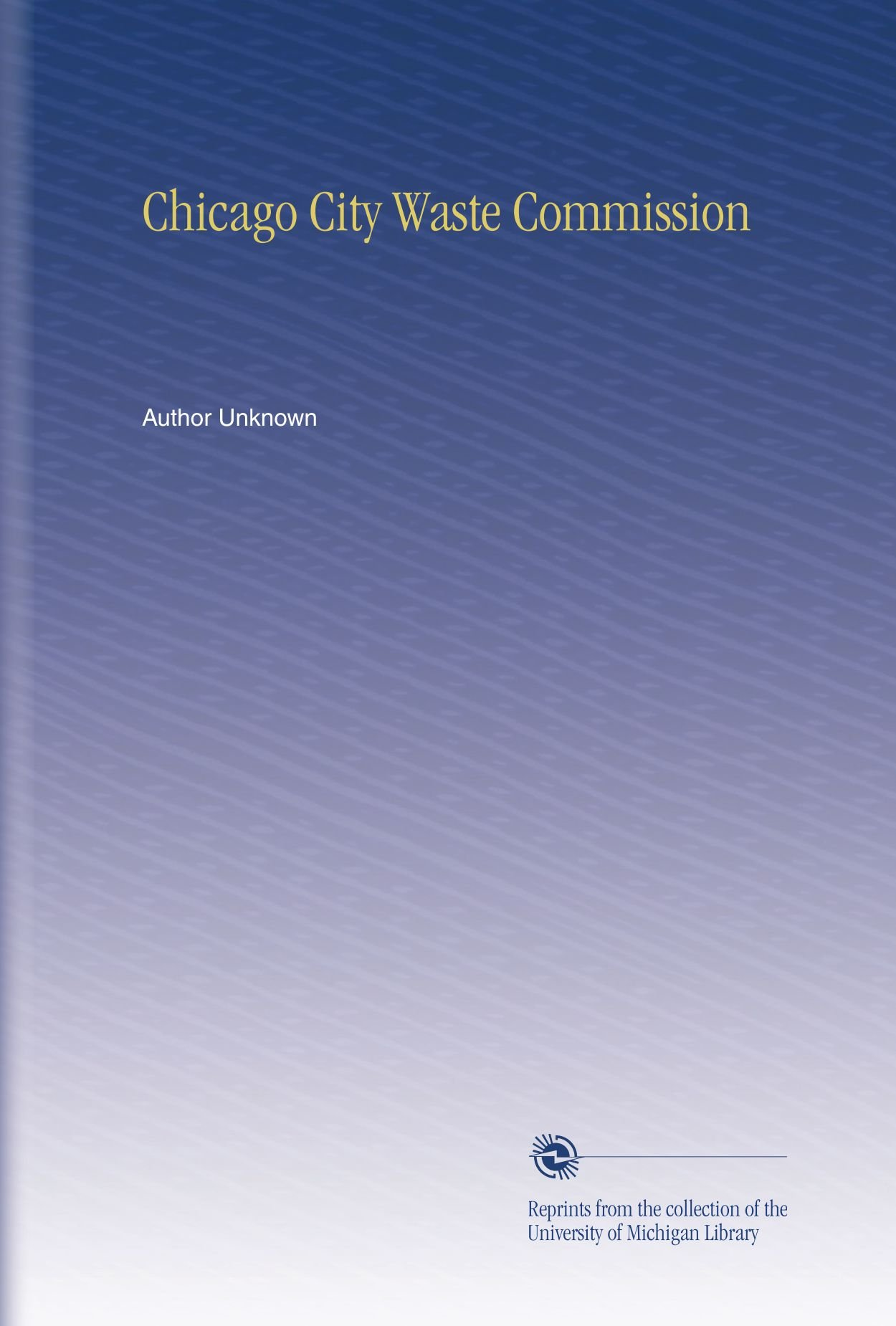 Download Chicago City Waste Commission ebook