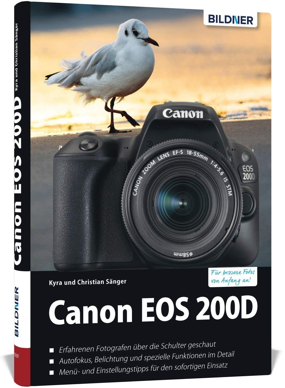 Sänger, K: Canon EOS 200D - Für bessere Fotos von Anfang an ...