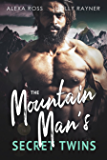 The Mountain Man's Secret Twins (Babies and Bad Boys Book 1)