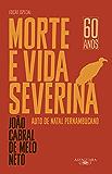 Morte e vida severina (Edição especial): Auto de Natal pernambucano