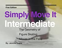Simply Move It Intermediate: A Workbook For