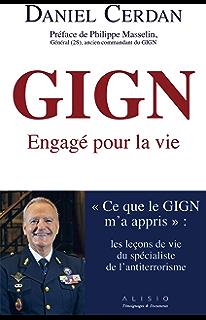 Gign Confessions D Un Ops En Tete D Une Colonne D Assaut