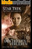 Star Trek - The Next Generation 06: Den Frieden verlieren