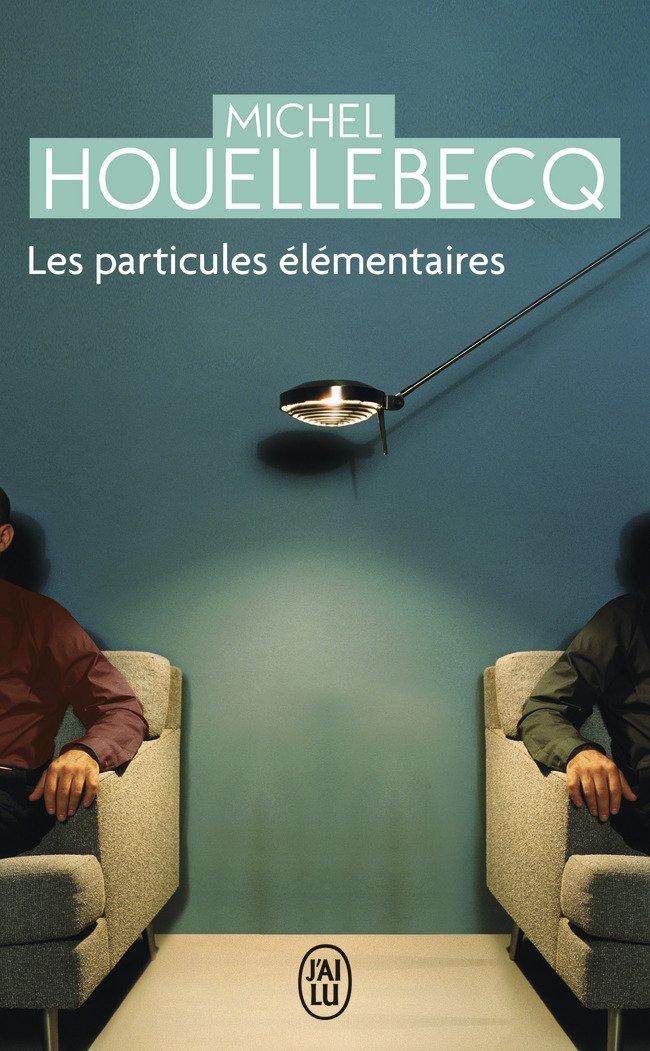 Les Particules elementaires (Litterature Generale)