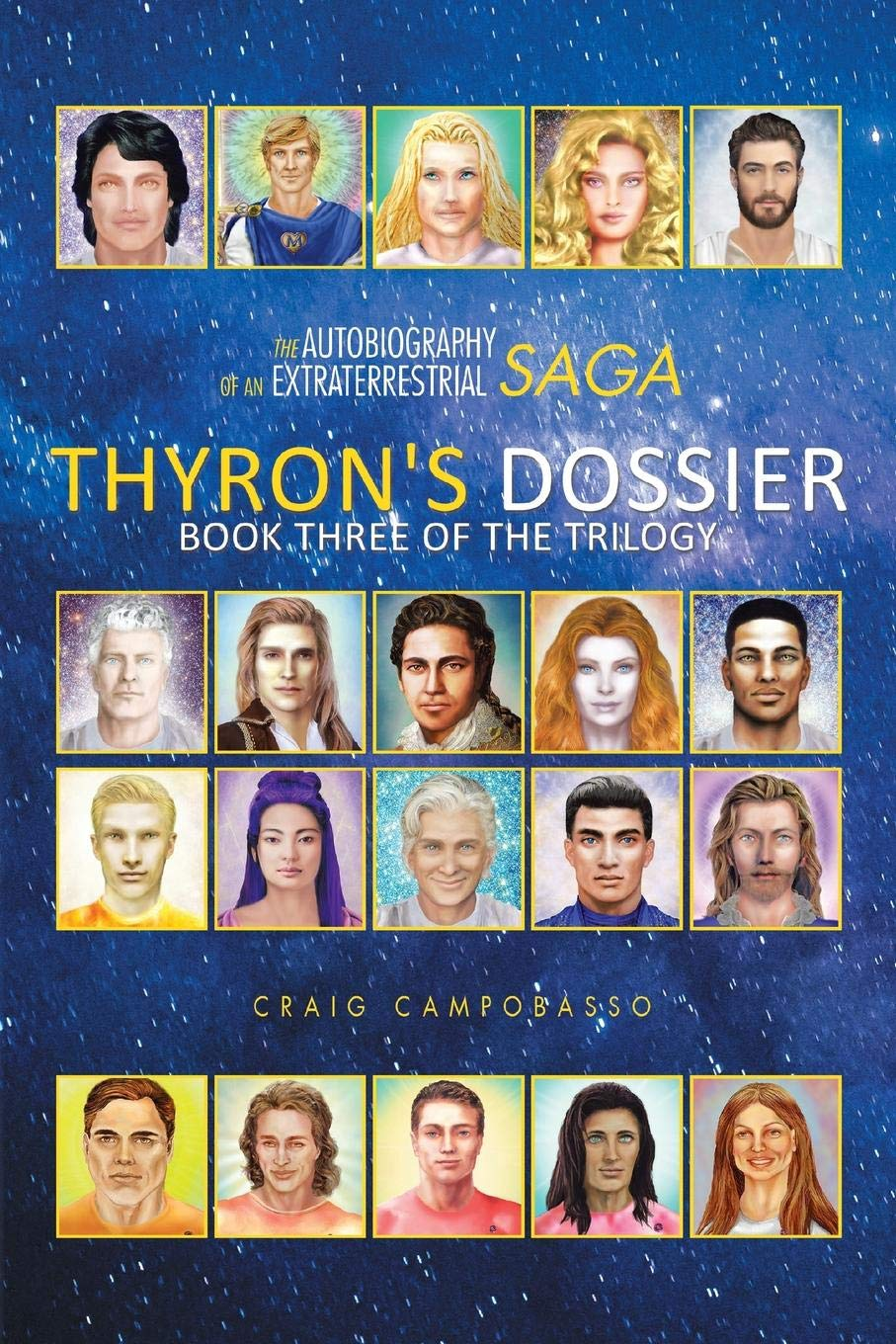 Download The Autobiography of an Extraterrestrial Saga: Thyron's Dossier PDF