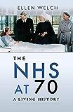 The NHS at 70: A Living History