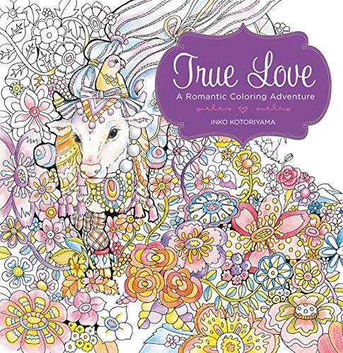 True Love: A Romantic Coloring Adventure