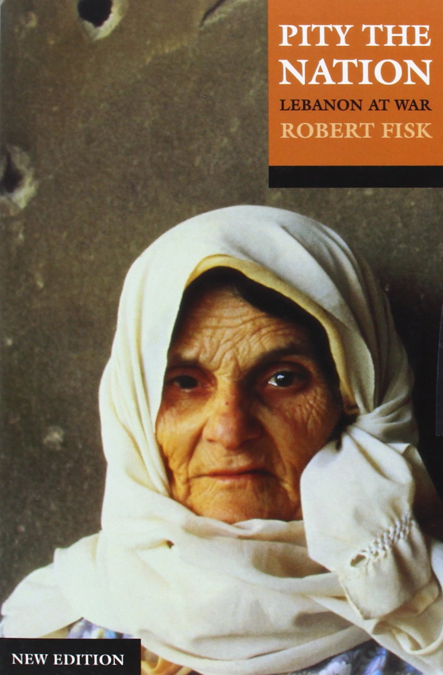 Pity the Nation: Lebanon at War: Amazon.co.uk: Robert Fisk: 8601300129662:  Books