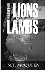 Between Lions and Lambs Kindle Edition