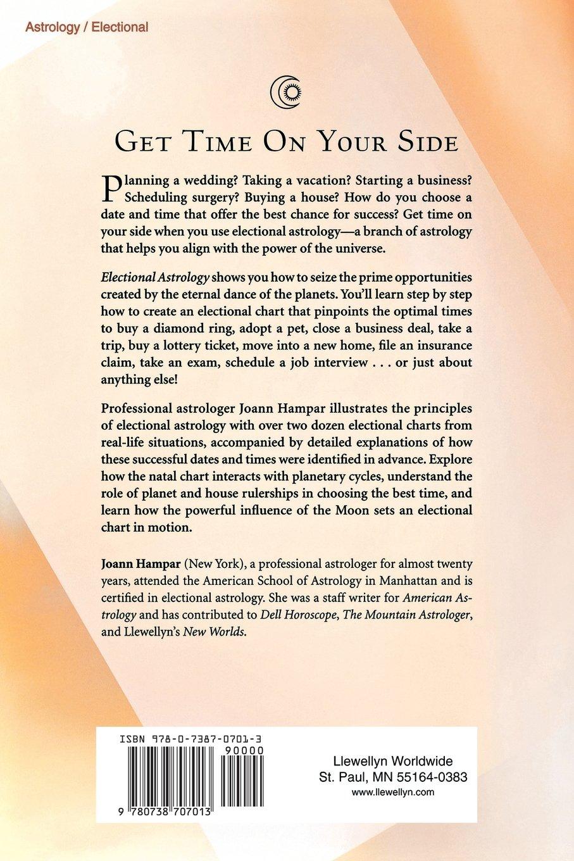 Electional Astrology: The Art Of Timing: Joann Hampar: 9780738707013:  Amazon: Books