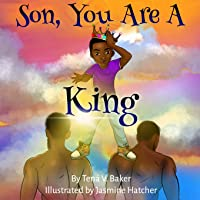 Son, You Are A King