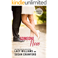 Someone New: sweet contemporary romance (Jilted in Sawyer Creek Book 2)