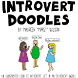 Introvert Doodles: An Illustrated Look at Introvert Life in an Extrovert World (English Edition)