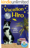 Vacation Hiro (Cats in the Mirror Book 2)