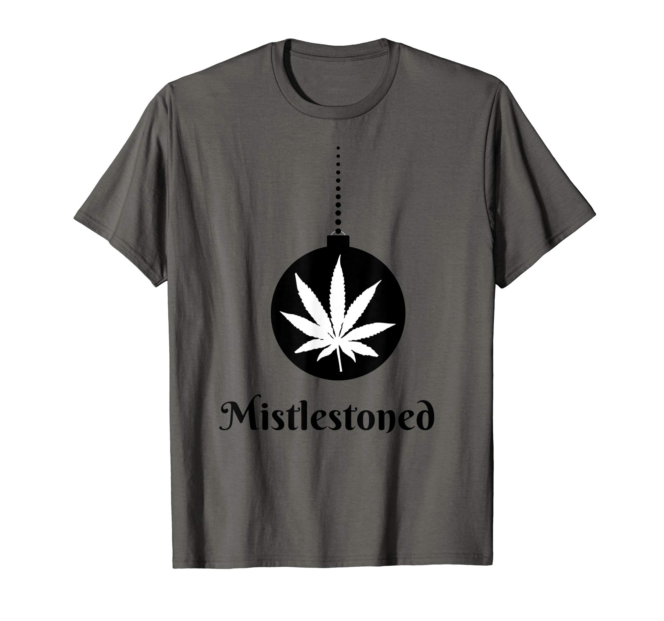 Mistlestoned Mistletoe 2 Cannabis Funny Christmas T-Shirt