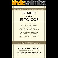 Diario para estoicos: 366 reflexiones sobre la sabiduría, la perseverancia y el arte de vivir