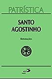 Patrística - Retratações Vol.43