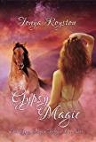 Gypsy Magic (The Gypsy Magic Trilogy Book 1)