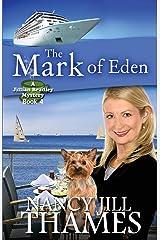 The Mark of Eden: A Jillian Bradley Mystery, Book 4 Paperback