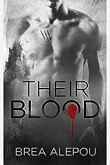 Their Blood: MMMMM Dark Paranormal Romance (Blood Series Book Book 2) Kindle Edition
