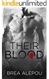 Their Blood: MMMMM Dark Paranormal Romance (Blood Series Book Book 2)