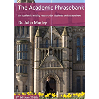 The Academic Phrasebank: an academic writing resource for students and researchers