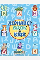 Alphabet Book for Kids: Letter Tracing, Coloring Book and ABC Activities for Preschoolers Ages 3-5 (Woo! Jr. Kids Activities Books) Paperback