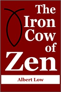 The Iron Cow of Zen