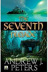 The Seventh Pleiade Kindle Edition