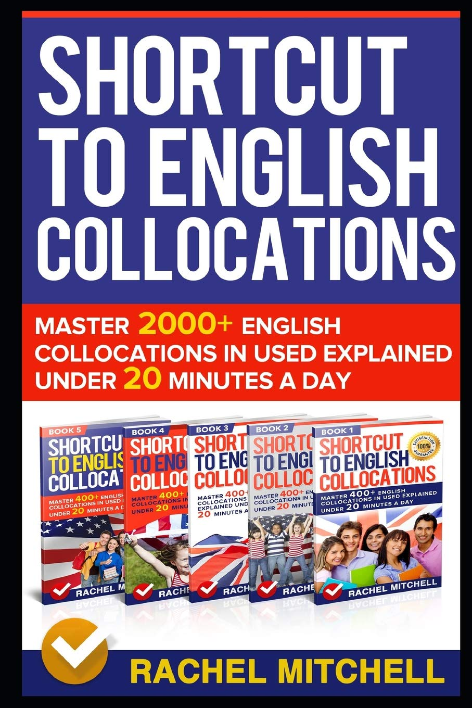 Shortcut To English Collocations Master 20+ English ...